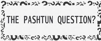 The Pashtun Question